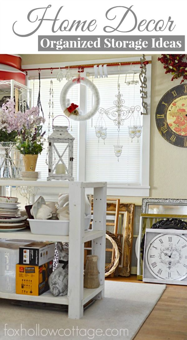 Organized Home Decor Storage Ideas Tips Solutions How I All My
