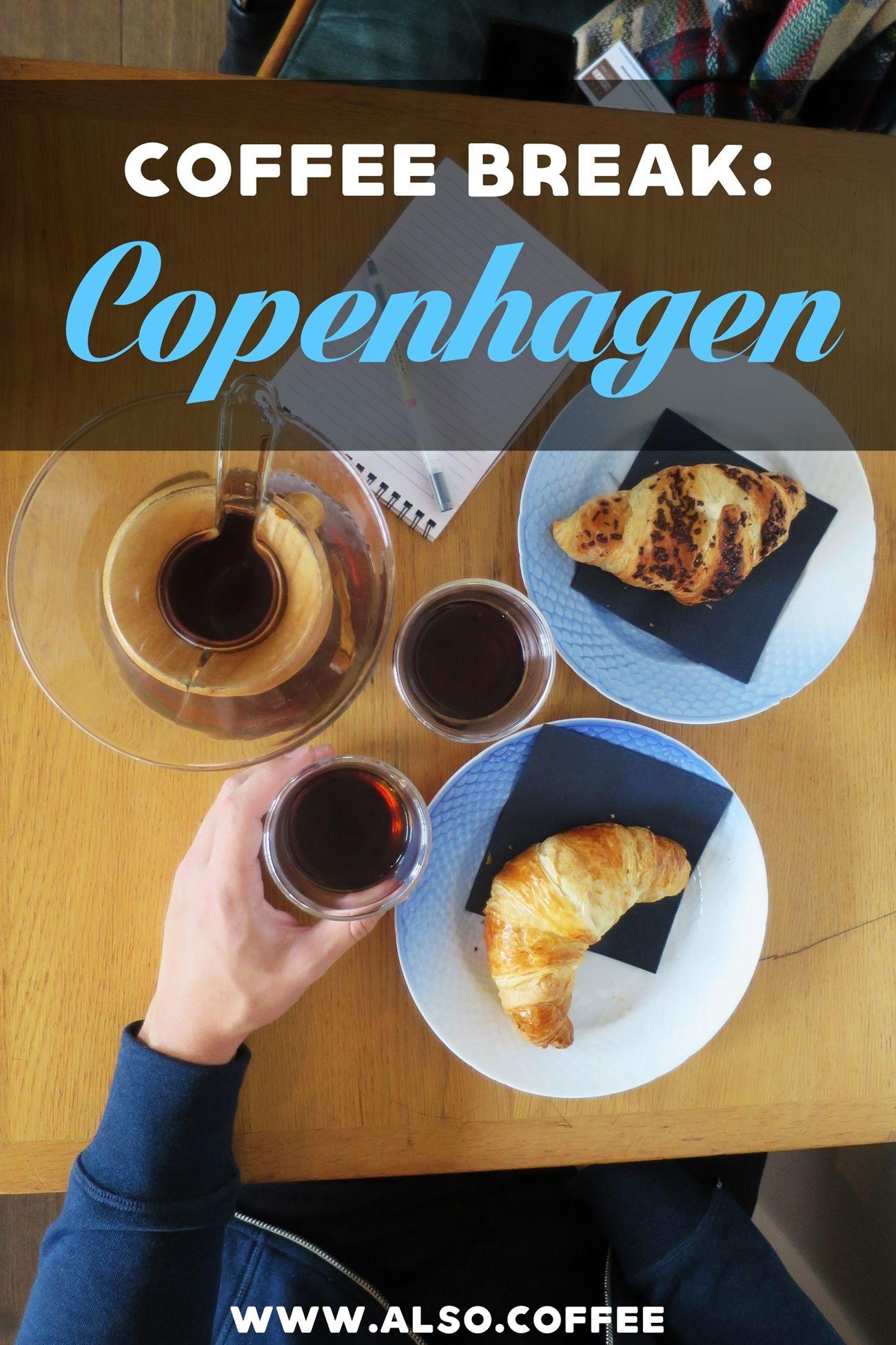 Coffee Break Kent Kaffe Laboratorium In Copenhagen Denmark Also Coffee Coffee Break Copenhagen Coffee Blog