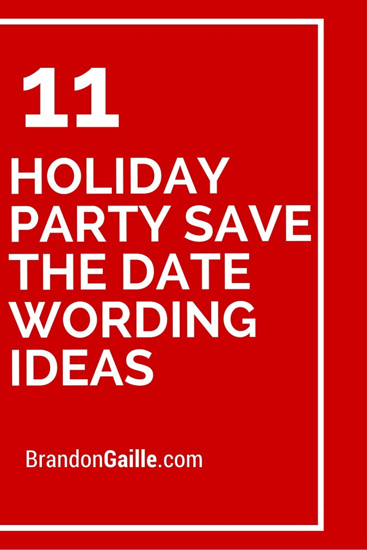 Christmas Party Save The Date Cards.11 Holiday Party Save The Date Wording Ideas Words For