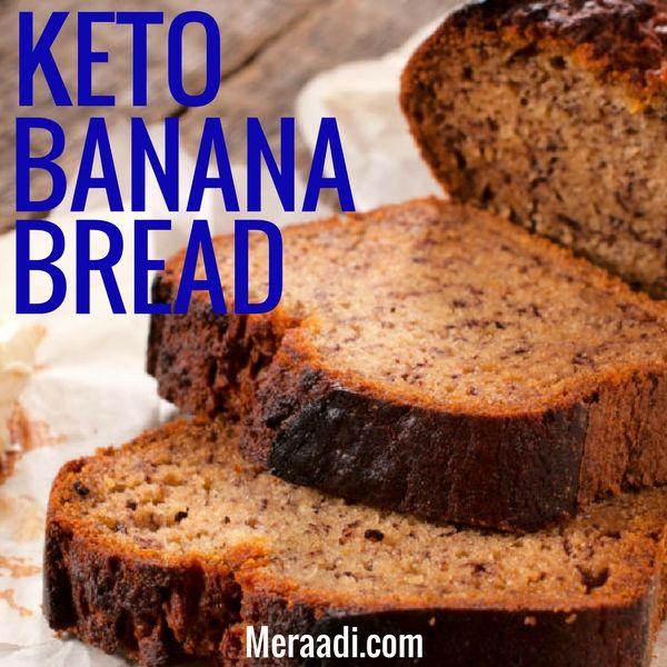 Keto Banana Bread Easy Tasty Low Carb Recipe Meraadi Recipe Keto Banana Bread Banana Bread Low Carb Easy Banana Bread