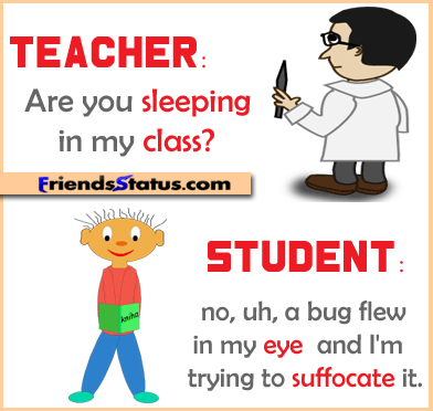 Teacher Student Joke Funny Quotes Sarcasm Funny Quotes For Kids Funny School Jokes