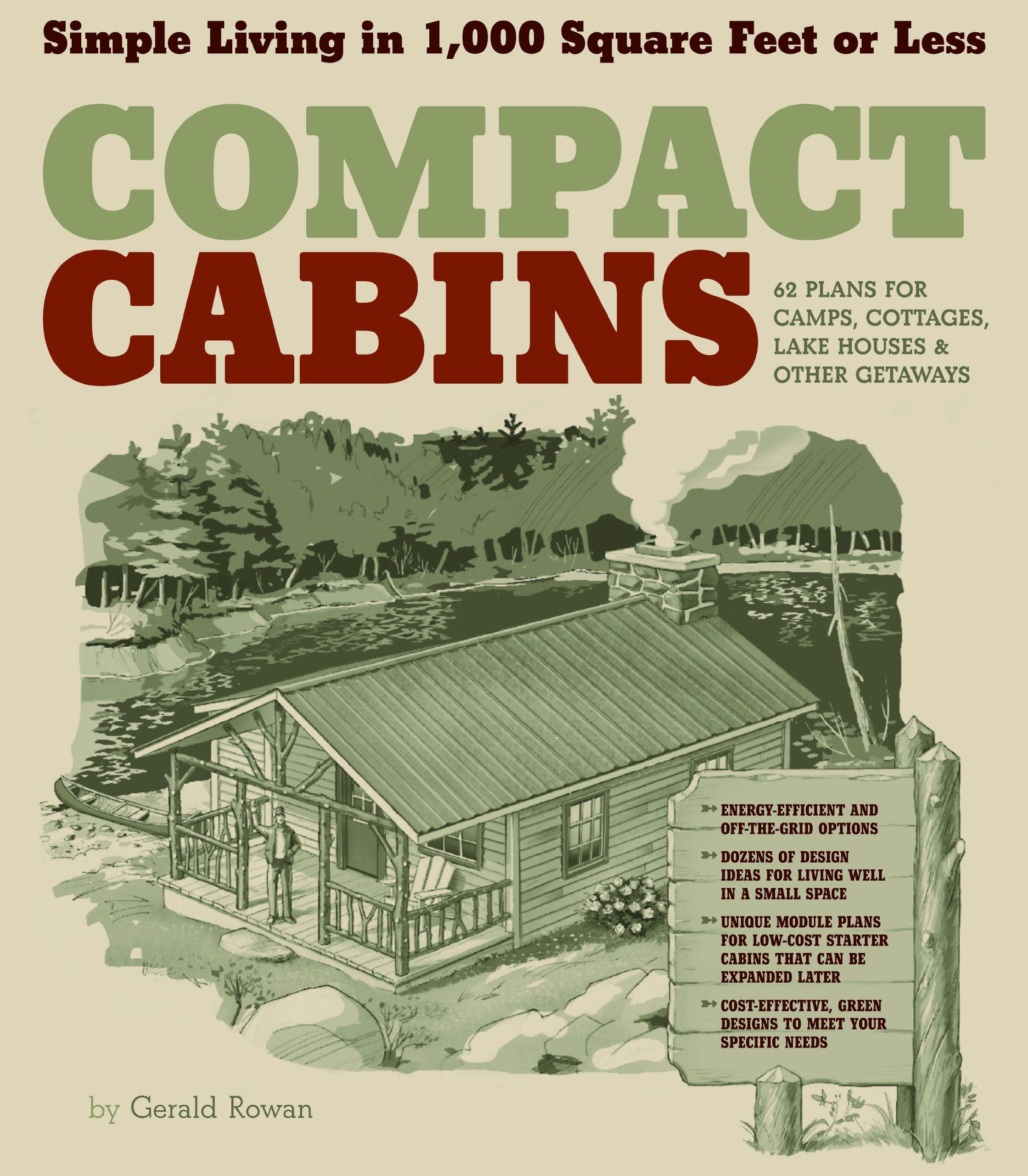 compact cabins simple living in 1000 square feet or less by gerald rowan used - Cottages For Less