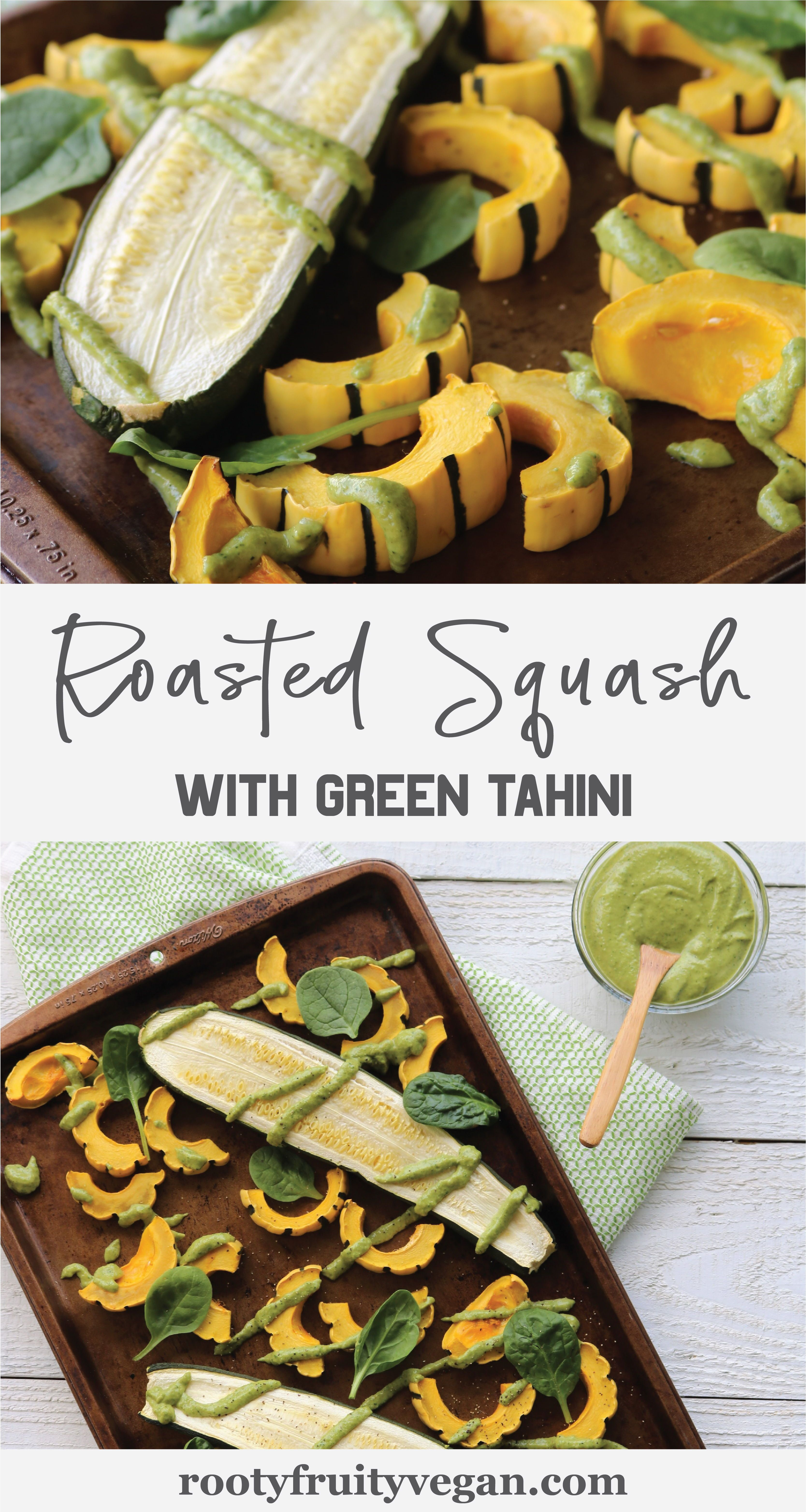 Click through to learn how to roast squash perfectly without using oil! This healthy vegan recipe is nutritious and delicious. The green tahini sauce is thick and creamy and can be used on salads, burgers, wraps, and more. Try this vegan side dish with your next meal and get those veggies in!  #eatyourveggies  #squashrecipes  #roastedsquash  #vegandressing  #vegansquashrecipe  #oilfree  #plantbased  #wfpb