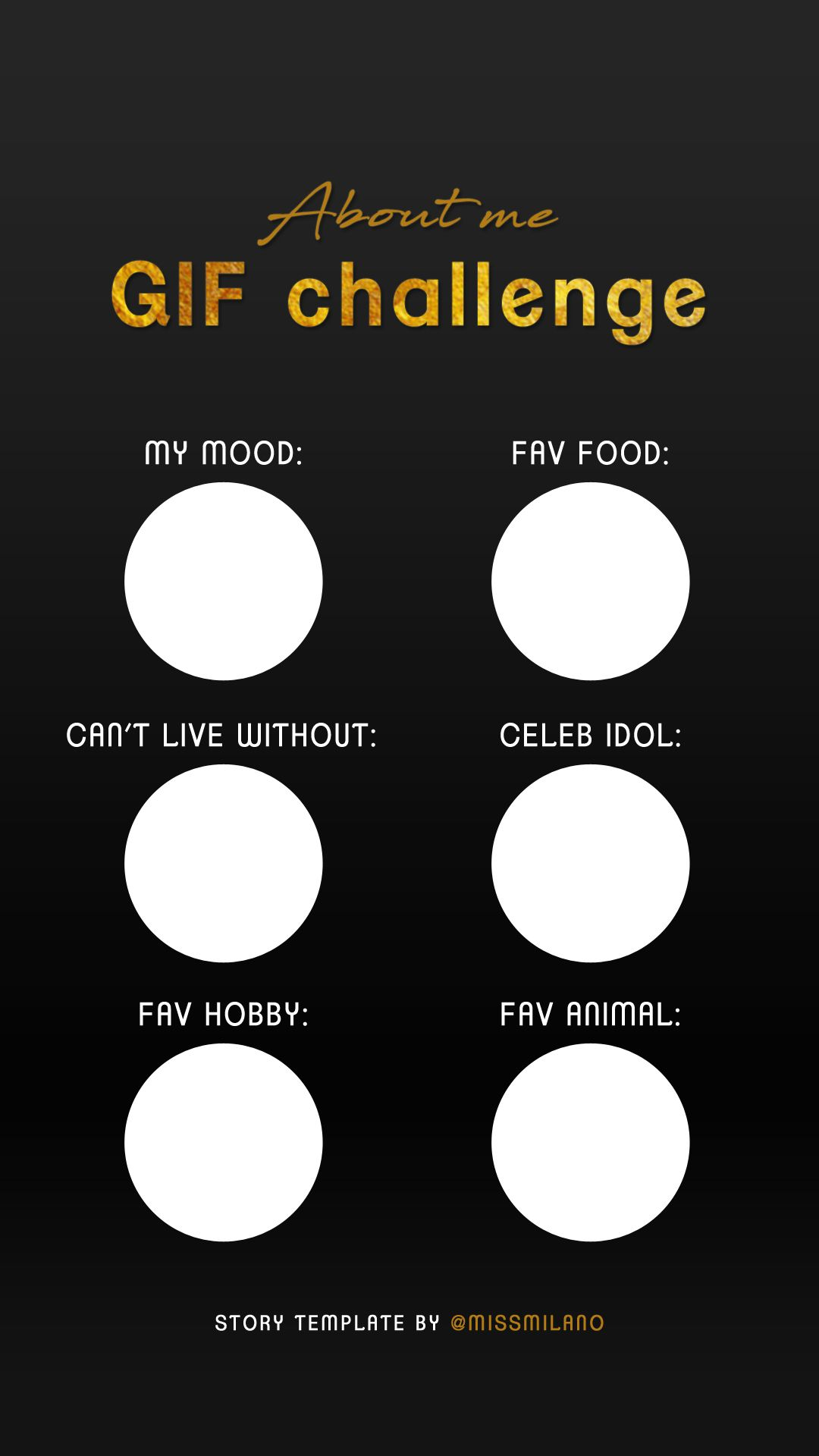 Insta story template - GIF challenge > about me  For more