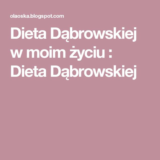 Dieta Dąbrowskiej w moim życiu  : Dieta Dąbrowskiej