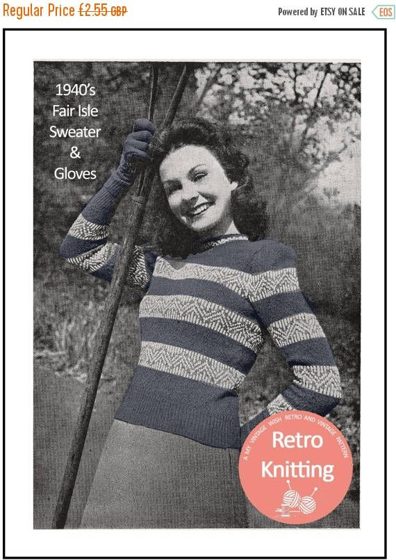 ON SALE 1940s Fair Isle Sweater and Gloves Knitting Pattern | 40 ...