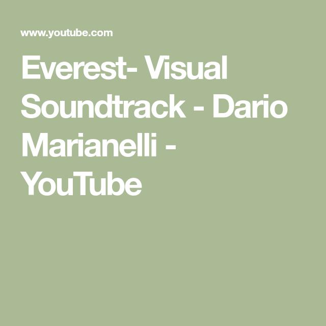 Everest- Visual Soundtrack - Dario Marianelli - YouTube