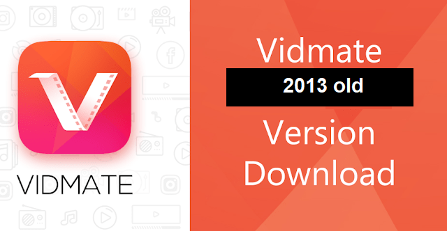 Vidmate 2013 Free download old Apk in 2020 Video