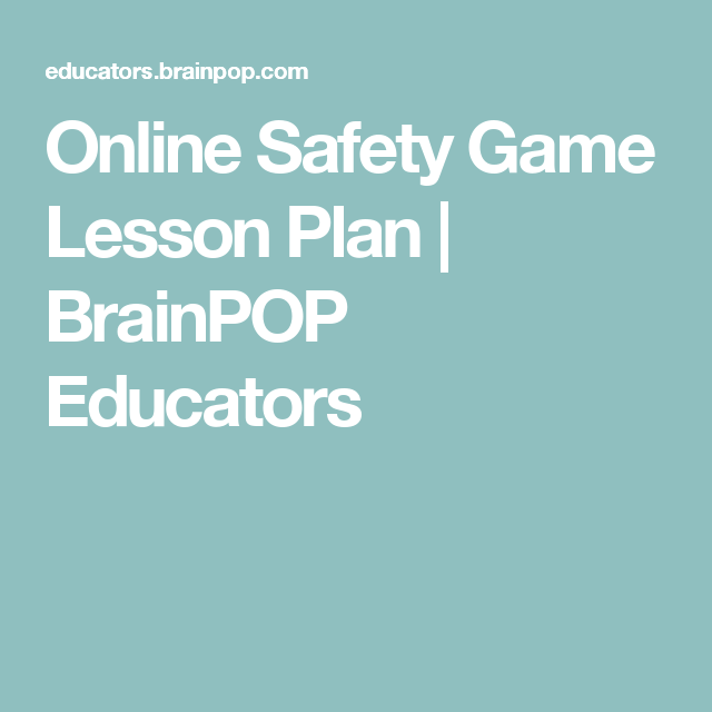 Online Safety Game Lesson Plan Brainpop Educator Speech How To Internet Lessons Paraphrasing
