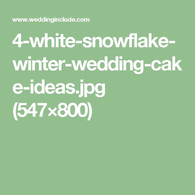 4-white-snowflake-winter-wedding-cake-ideas.jpg (547×800)