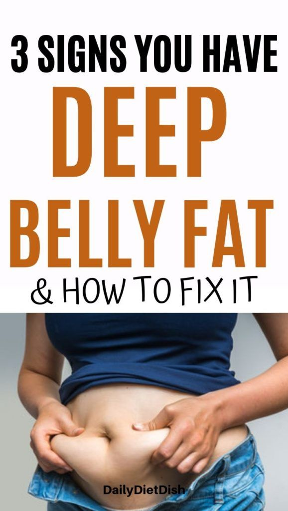 5 Signs You Have Deep Belly Fat & How To Fix It -