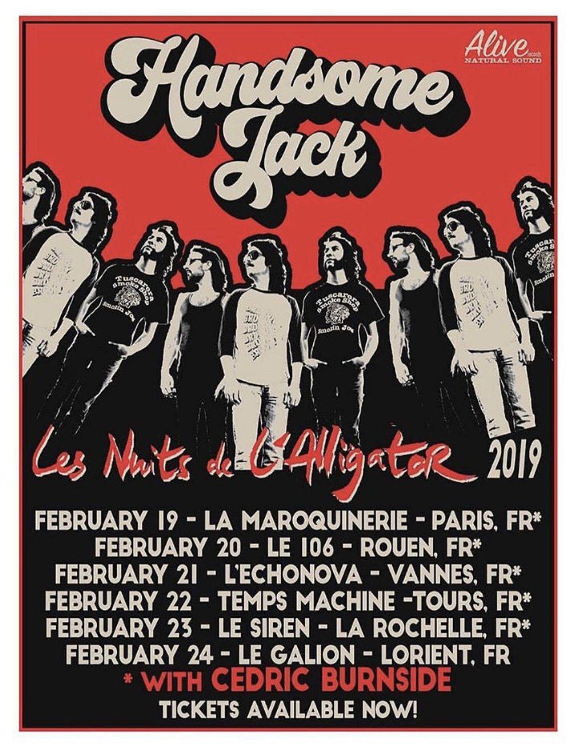 Handsome Jack Announce French Dates W Cedric Burnside Alive Naturalsound Records Handsome Jack Handsome Dating