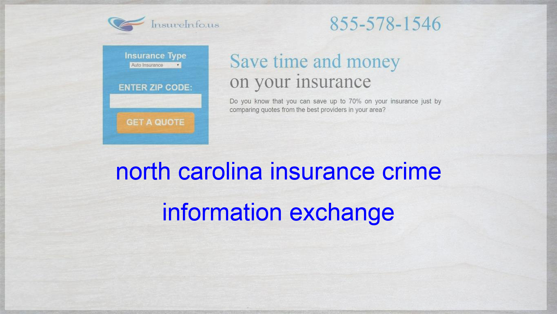 north carolina insurance crime information exchange Term