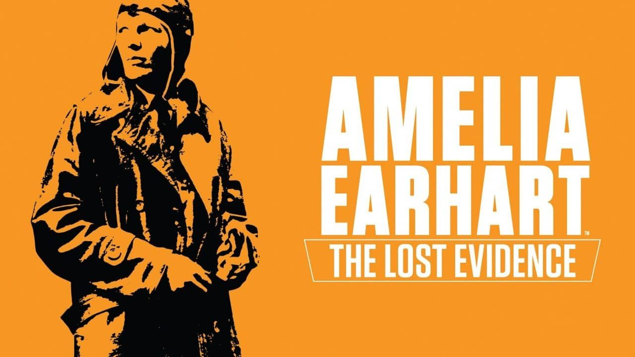 Amelia Earhart The Lost Evidence Documentary Amelia Earhart Best Documentaries Historical Facts