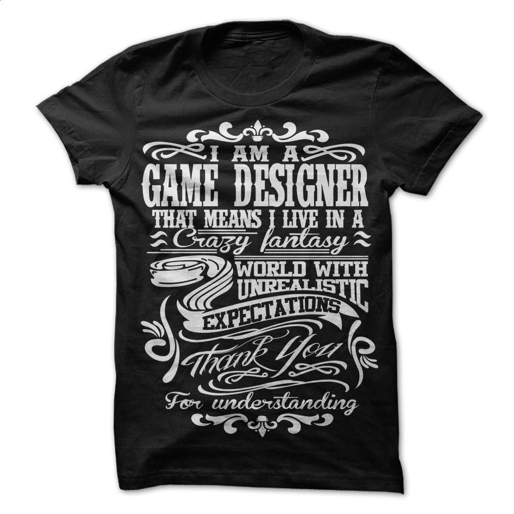 Design t shirt games online - I Am A Game Designer T Shirt Hoodie Sweatshirts Design T Shirts