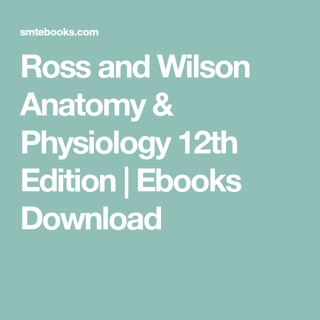 Ross and Wilson Anatomy & Physiology 12th Edition | Ebooks Download ...