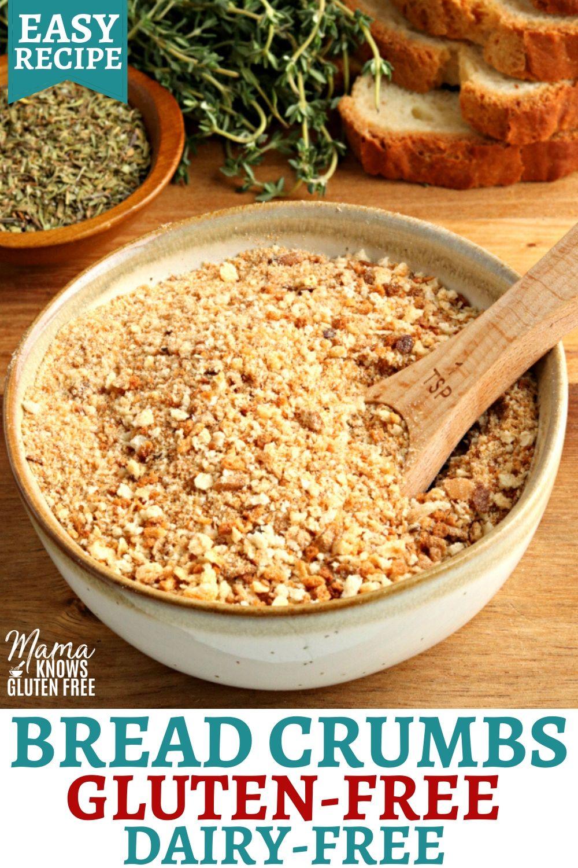 Gluten Free Bread Crumbs In 2020 Gluten Free Bread Crumbs Dairy Free Bread Gluten Free Bread Crumbs Recipe