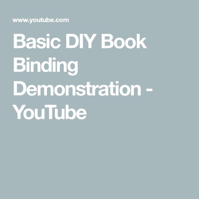 Basic DIY Book Binding Demonstration - YouTube