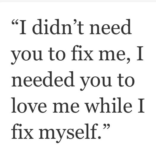 Love Me I'll Fix Myself Quotes And Sayings Quotes Sayings ღ Mesmerizing Quotes Myself
