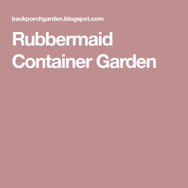Rubbermaid Container Garden