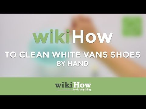 4 Ways to Clean White Shoes wikiHow