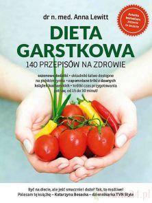 Dieta Garstkowa To Kolejny Poradnik Anny Lewit Autorki Bestsellera Jedzenie To Leczenie Ksiazka Dieta Garstkowa Zawiera 140 Stuffed Peppers Food Vegetables