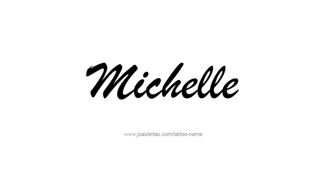 michelle name tattoo designs name name tattoos name. Black Bedroom Furniture Sets. Home Design Ideas