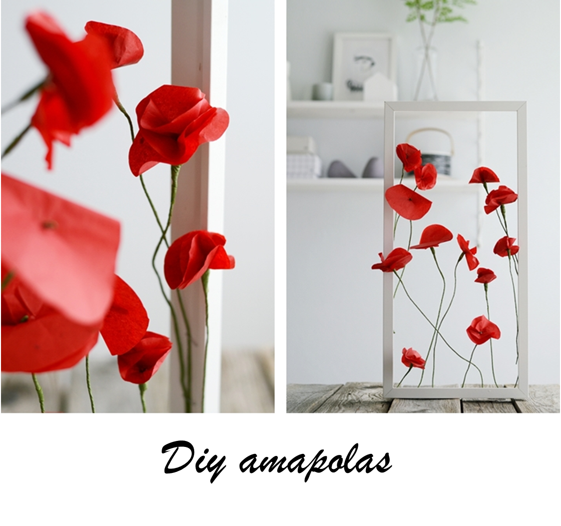 Diy amapolas para decorar tu casa manualidades for Manualidades para decorar tu casa
