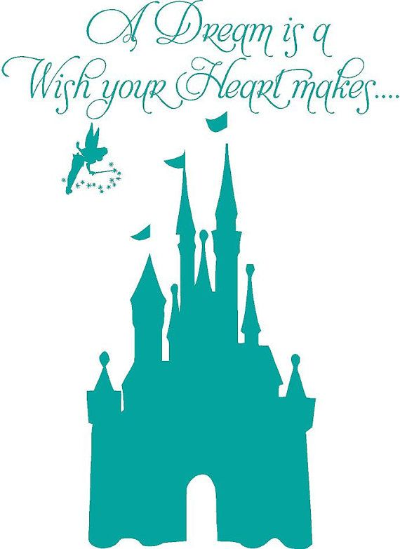 A Dream Is A Wish Your Heart Makes Disney Castle Tinkerbell Big
