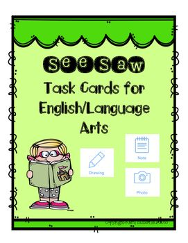 iPad ELA Task Cards for the SeeSaw App (NO PREP) Seesaw