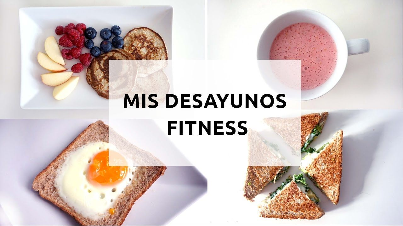 Mis Desayunos Fitness Sanos Y Fáciles Violetacostas Youtube Desayunos Fitness Desayunos Para Bajar De Peso Te Para Bajar De Peso