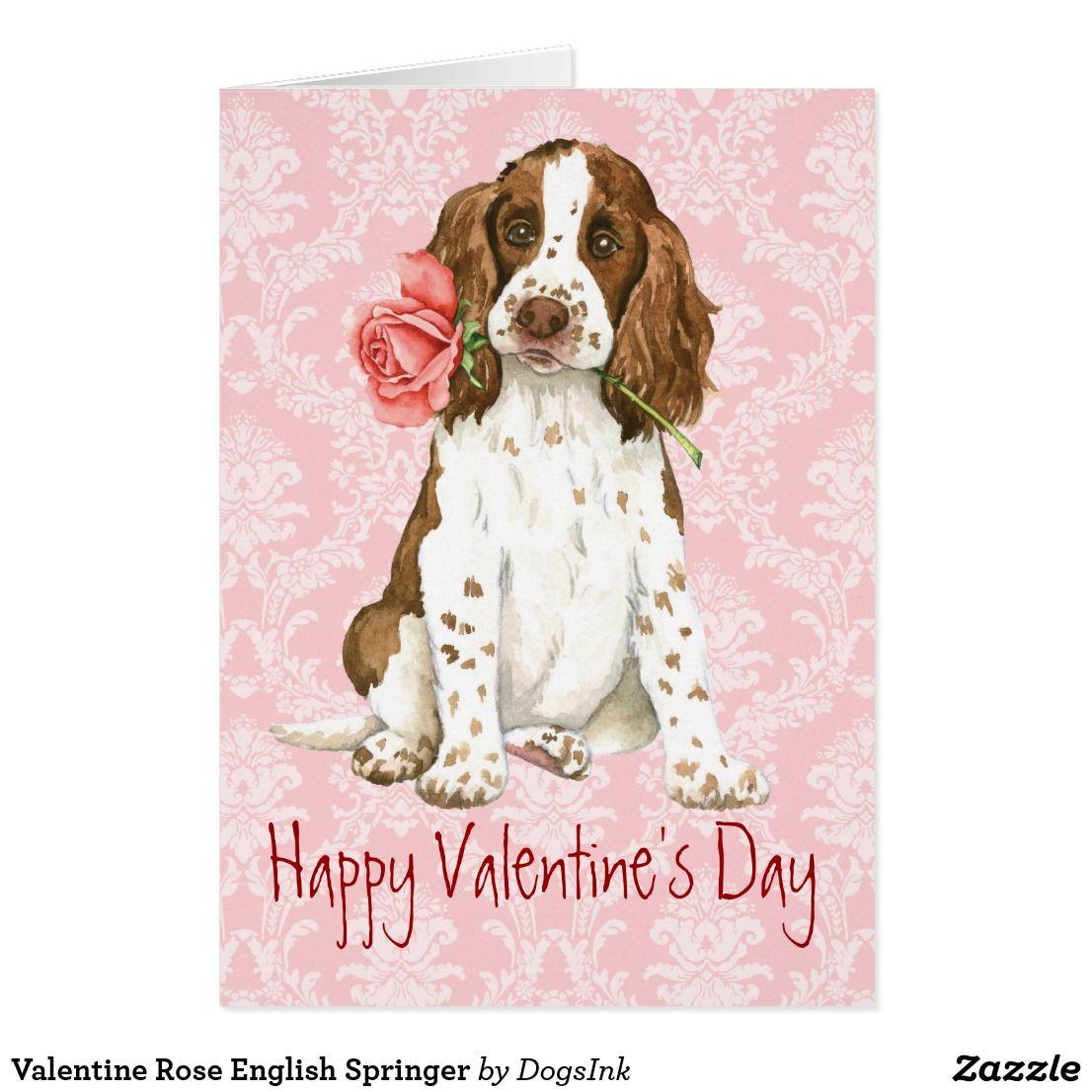 Valentine Rose English Springer Holiday Card Zazzle Com In 2020 Valentines Roses English Springer Springer