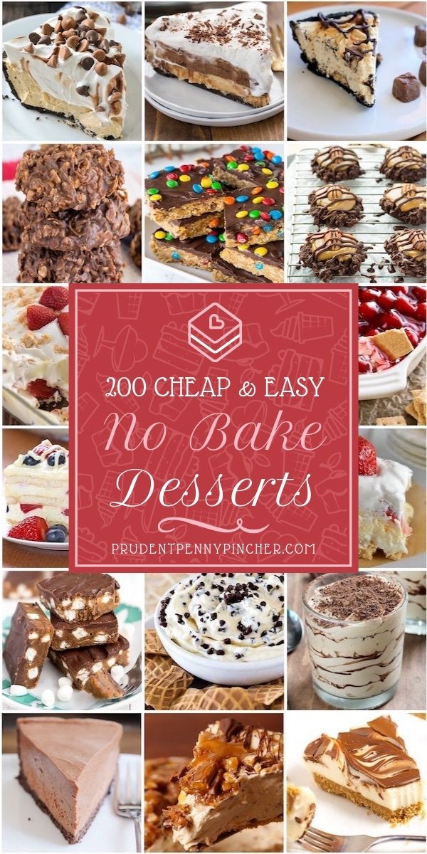 200 Cheap And Easy No Bake Desserts Easy Cheap Desserts Easy No Bake Desserts Cheap Desserts