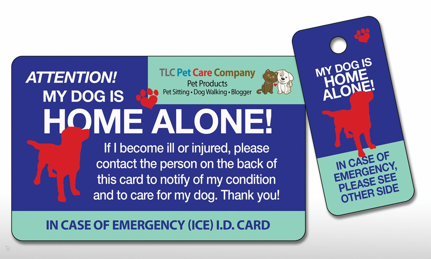 My Dog Is Home Alone Pet Alert Emergency Ice Id Plastic Wallet Card And Keytag Qty 1 Wonderful Of You To Have Dropped By To S Pets Pet Emergency Emergency