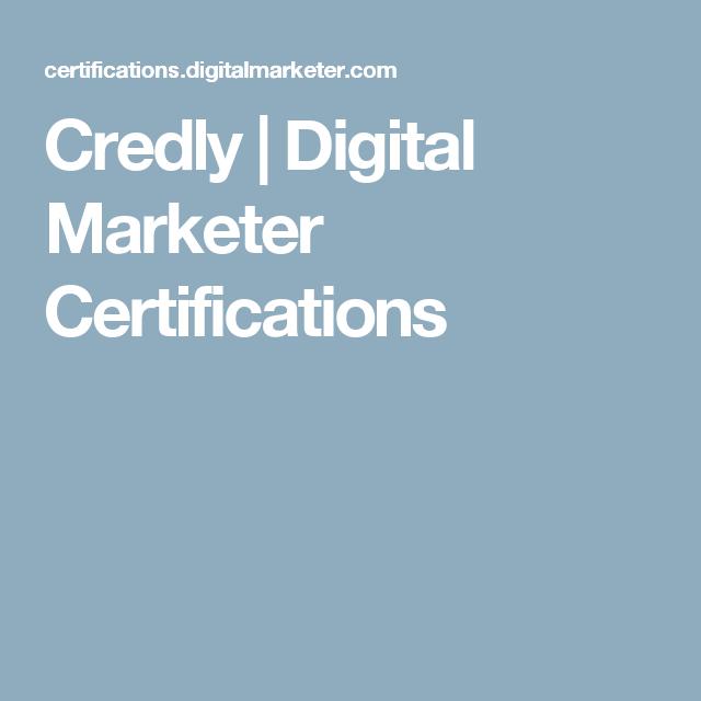 Credly   Digital Marketer Certifications