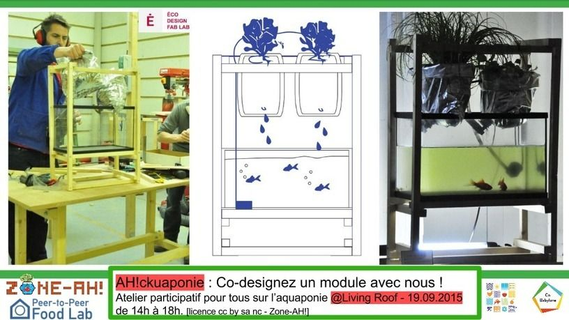 Atelier AH!ckuaponie pour tous !!! Co-designez un module avec nous ! - Living Roof