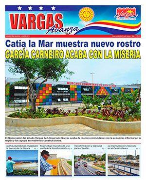 Vargas Avanza Edición Nº 14 / García Carneiro Acaba con la Miseria