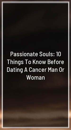 dating a cancer woman zodiac sign