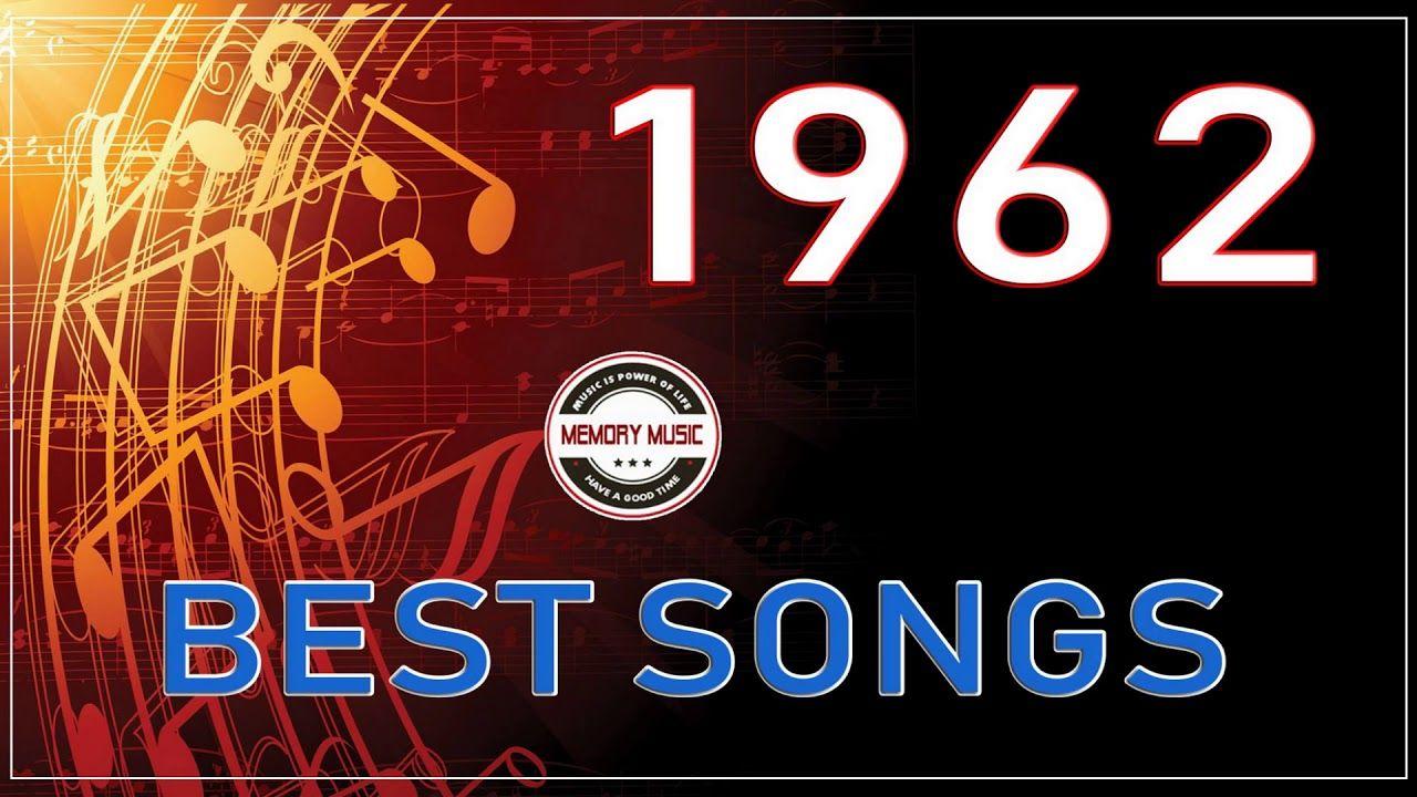 Best Songs Of 1962