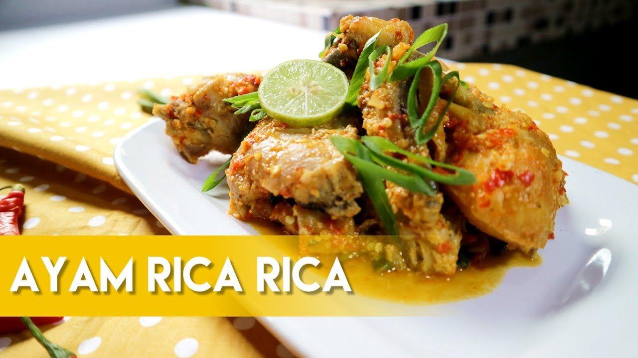 Resep Dan Cara Membuat Ayam Rica Rica Khas Manado Ala Dapur Adis Food Dapur Manado