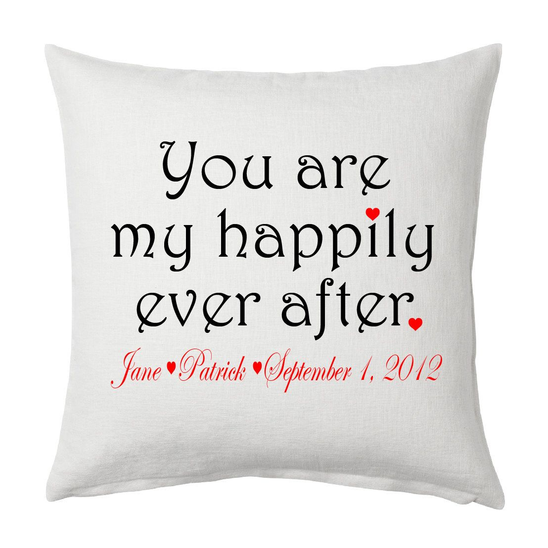 Personalized throw pillow. You are my happily ever after. Great ...