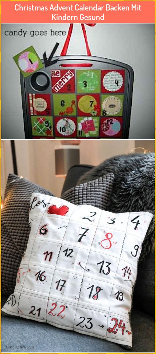 Christmas Advent Calendar Backen Mit Kindern Gesund Christmas Advent Calendar Backen Mit Kin Adventskalender Basteln Advent Adventskalender Basteln Ideen