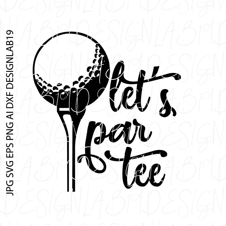 Lets par tee shot svg top golf cart swing golfer birdie
