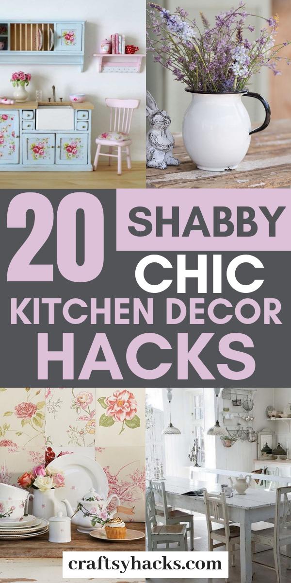 Photo of 20 Shabby Chic Kitchen Decor Hacks