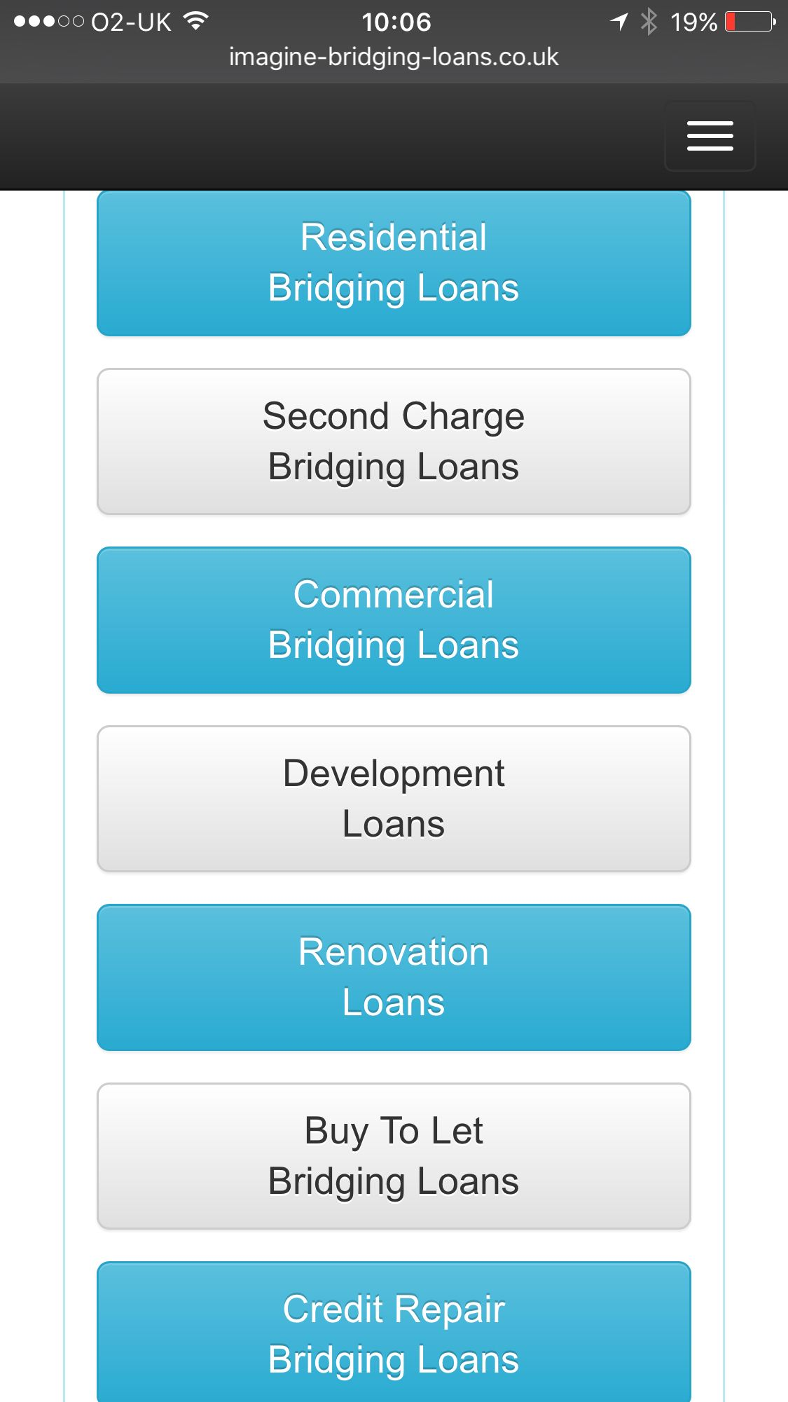 Types of bridging loans. WE RECOMMEND THAT YOU SEEK
