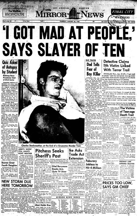 """""""The more I looked at people, the more I hated them."""" -Charles Starkweather, spree killer"""