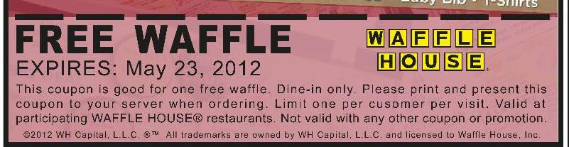 Free waffle at Waffle House, no purchase necessary
