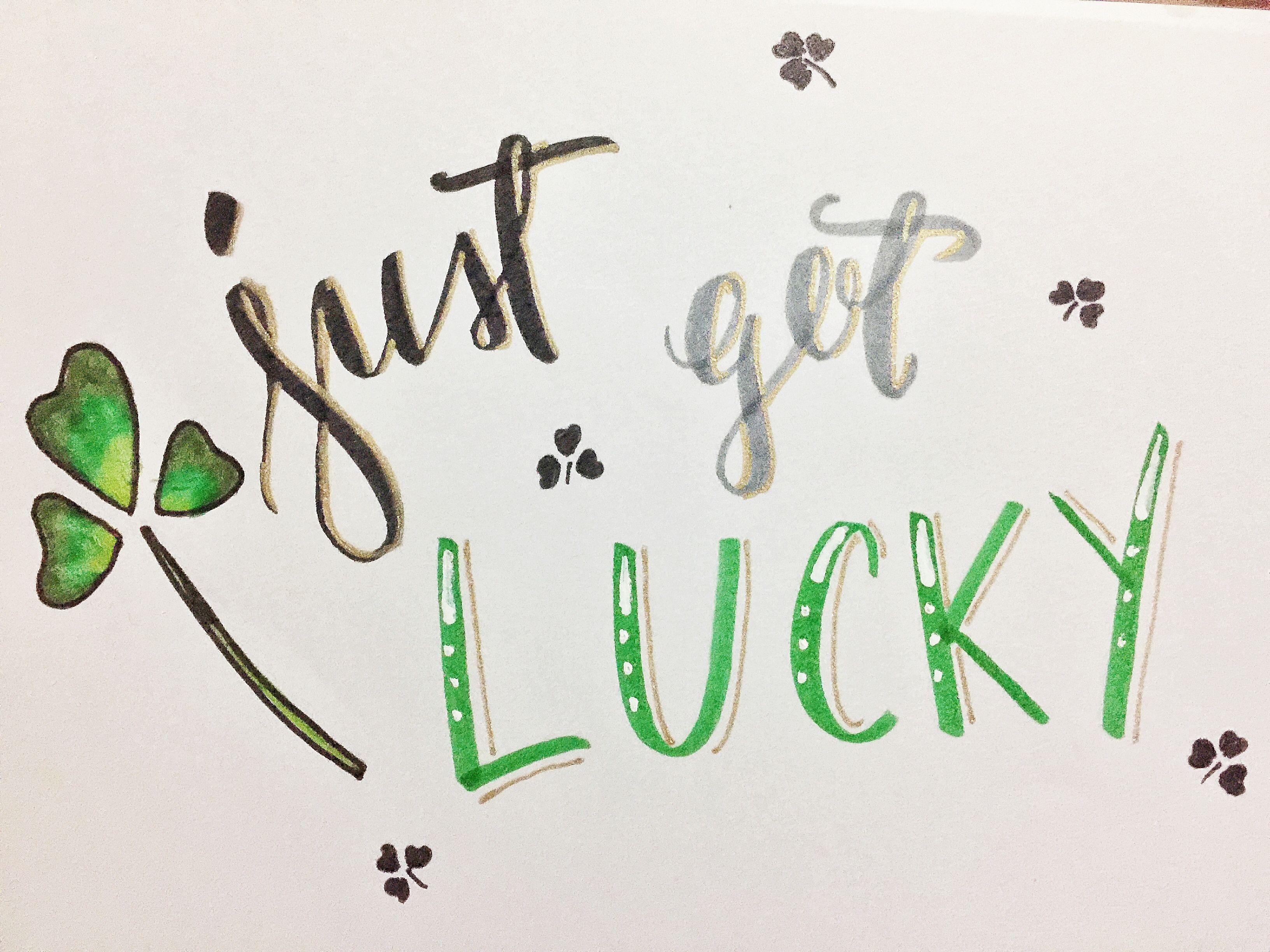 Just Got Lucky 😉