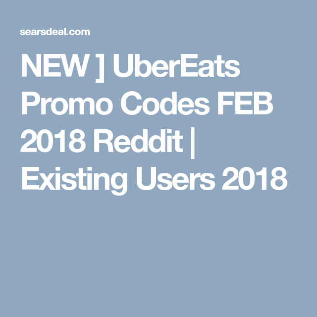 Top Hot Uber Eats Promo Codes May 2020 Existing Today Coding Promo Codes Promo Codes Coupon
