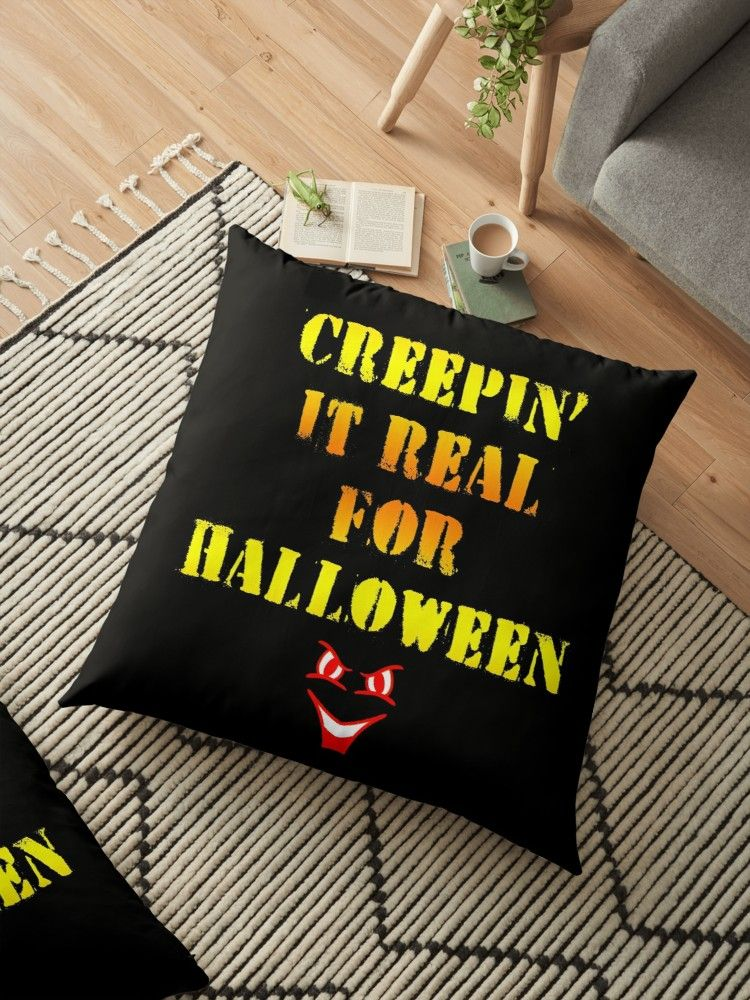 'Creepin' it real for Halloween, quote. Sly creepy spooky face. Halloween gift ideas.' Floor Pillow by IvyArtistic